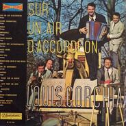 Louis Corchia - Sur Un Air D'accordéon