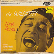Louis Prima Featuring Keely Smith With Sam Butera And The Witnesses - The Wildest