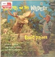 Louis Prima & Keely Smith With Sam Butera And The Witnesses - The Call of the Wildest