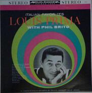 Louis Prima With Phil Brito - Italian Favorites