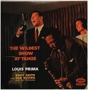 Louis Prima, Keely Smith, Sam Butera - The Wildest Show At Tahoe