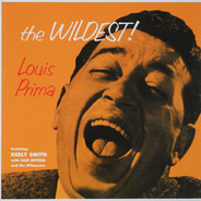 Louis Prima - The Wildest!