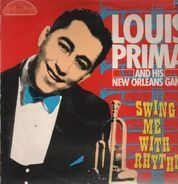 Louis Prima and his New Orleans Gang - Swing Me With Rhythm