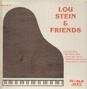 Lou Stein & Friends - Lou Stein & Friends