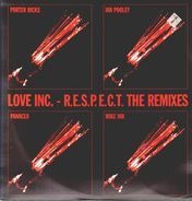 Love Inc. - R.E.S.P.E.C.T. (The Remixes)