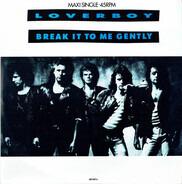 Loverboy - Break It To Me Gently