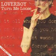 Loverboy - Turn me loose