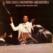 Love Unlimited Orchestra Presents Webster Lewis - Welcome Aboard