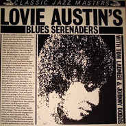 Lovie Austin's Blues Serenaders With Tommy Ladnier & Johnny Dodds - Lovie Austin's Blues Serenaders With Tommy Ladnier & Johnny Dodds