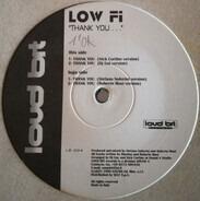 Low Fi - Thank You