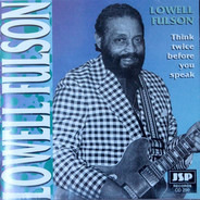 Lowell Fulson - Think Twice Before You Speak