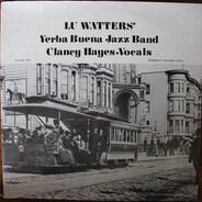 Lu Watters And The Yerba Buena Jazz Band - Volume 6