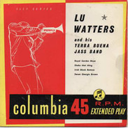 Lu Watters And The Yerba Buena Jazz Band - Lu Watters And His Yerba Buena Jass Band