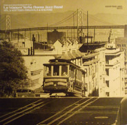 Lu Watters And The Yerba Buena Jazz Band - The San Francisco Style Vol. 2: Watter's Originals & Ragtime
