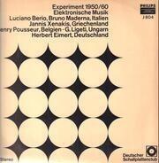 Luciano Berio, Bruno Maderna a.o. - Experiment 1950/60 - Elektronische Musik