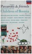 Luciano Pavarotti / Brian Eno / Bono And The Edge a.o. - Pavarotti & Friends: Together For The Children Of Bosnia
