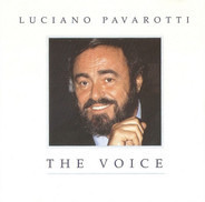 Luciano Pavarotti - The Voice