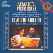 Luciano Pavarotti - Premieres - Verdi