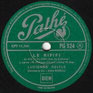 Lucienne Delyle - Le Rififi / Un Ange Comme Ça
