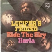 Lucifer's Friend - Ride The Sky / Horla