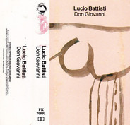 Lucio Battisti - Don Giovanni