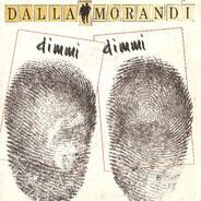 Lucio Dalla / Gianni Morandi - Dimmi Dimmi
