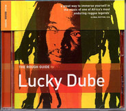 Lucky Dube - The Rough Guide To Lucky Dube
