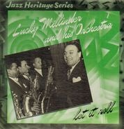 Lucky Millinder And His Orchestra - Let It Roll