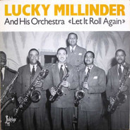 Lucky Millinder and his Orchestra - Let It Roll Again