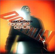 Lucky Peterson - Double Dealin'