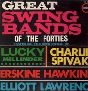 Lucky Millinder, Charlie Spivak... - Great Swing Bands of the Forties