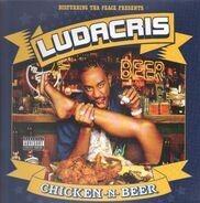 Ludacris - Chicken -N- Beer