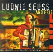 Ludwig Seuss and Friends - Live