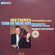 Ludwig van Beethoven - Yehudi Menuhin , Philharmonia Orchestra , Wilhelm Furtwängler - Violinkonzert D-Dur Op.61