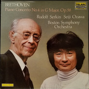 Ludwig van Beethoven : Rudolf Serkin , Seiji Ozawa , Boston Symphony Orchestra - Piano Concerto No. 4 In G Major, Op. 80