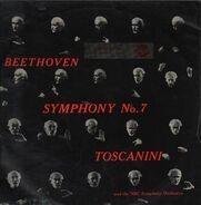 Ludwig van Beethoven - Arturo Toscanini And NBC Symphony Orchestra - Symphony No. 7