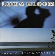 Luka Bloom - The Acoustic Motorbike