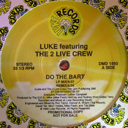 Luke Featuring The 2 Live Crew - Do The Bart