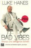 Luke Haines - Bad Vibes: Britpop und der ganze Scheiß