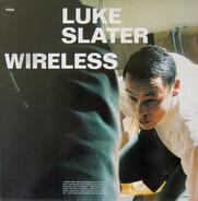 Luke Slater - Wireless