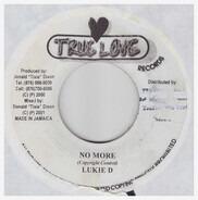 Lukie D / Ghandi - No More / Come Fi Talk