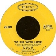 Lulu - To Sir With Love / The Boat That I Row