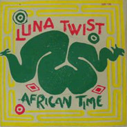Luna Twist - African Time