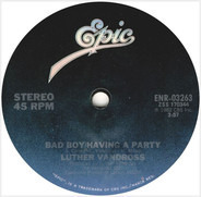 Luther Vandross - Bad Boy / Having A Party