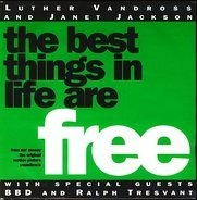 Luther Vandross And Janet Jackson With Special Guests Bell Biv Devoe And Ralph Tresvant - The Best Things In Life Are Free