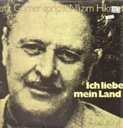 Lutz Görner , Nâzim Hikmet - Ich Liebe Mein Land (Lutz Görner Spricht Nâzim Hikmet)