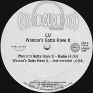 LV - Woman's Gotta Have It
