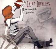 Lydia Loveless - Indestructible Machine