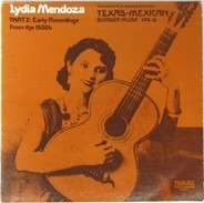 Lydia Mendoza - Part 2: Early Recordings From The 1930's