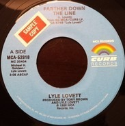 Lyle Lovett - Farther Down The Line / Why I Don't Know